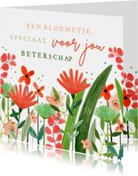 Vrolijke beterschapskaart bloemetje speciaal voor jou
