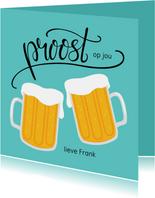 Vrolijke en gezellige verjaardagskaart met bier. Proost!