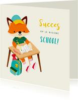Vrolijke succeskaart succes op je nieuwe school met vosje