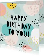 Vrolijke verjaardagskaart 'happy birthday' stippen & strepen