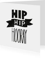 Vrolijke Verjaardagskaart- Hip Hip Hooray