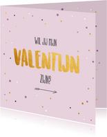 Wil je mijn Valentijn zijn - gold and dots - Valentijnskaart
