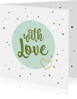 With love - zomaar kaart