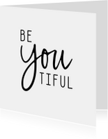 Woonkaart 'Be YOU tiful'