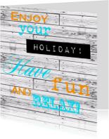 Woorden Enjoy your holiday! - BK