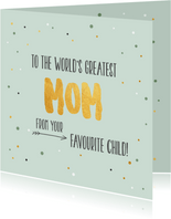 World's greatest mom - gold - moederdag kaart
