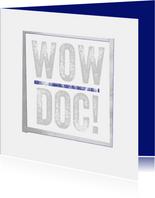 WOW DOC - hippe felicitatie kaart voor PhD student