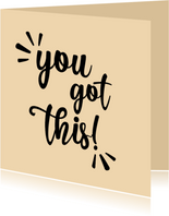 You got this - positive - geslaagd kaart