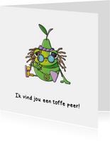 Zomaar ik vind jou een toffe peer kaart
