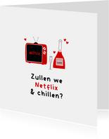 Zomaarkaart Netflix en chillen met tv en champagne