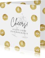 Zur Hochzeit Glückwunschkarte Cheers