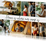Ansichtkaart fotocollage 'Home is where our camp is'