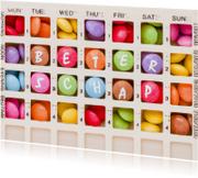 Beterschapskaarten - Beterschap op pillen in pillendoos