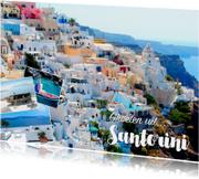 De groeten... Santorini - DH