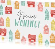 Felicitatiekaart nieuwe woning huisjes gefeliciteerd vrolijk