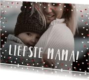 Fotokaart liefste mama liggend grote foto met hartjeskader