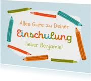 Glückwunschkarte zur Einschulung Buntstifte