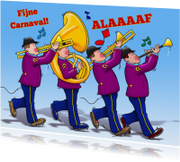Grappige carnavalskaart met blaasband en tekst: Alaaaaf