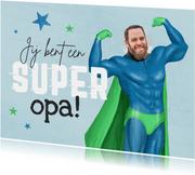 Grappige vaderdagkaart opa superheld foto humor