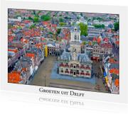 Groeten uit Delft III
