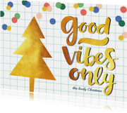 Kerstkaart kerstboom good vibes goud