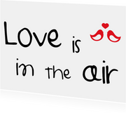 Liefde - Love is in the air..