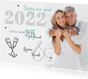 Nieuwjaarskaart 2022 save the date jubileum foto champagne