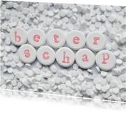 Pillen met BETERSCHAP erop