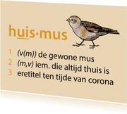 Sterkte Huismus is eretitel tijdens coronacrisis
