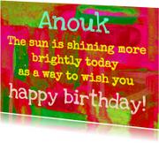 Verjaardagskaarten - The sun is shining