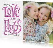 Valentijn Love and Hugs Roze