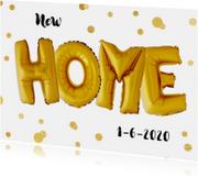 Verhuisbericht New Home ballonnen goud met confetti