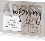 Verhuiskaart huisje adreswijziging hout