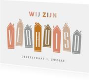 Verhuiskaart huisjes verhuisd modern typografisch