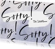 Verjaardagskaart te laat 'Sorry' met stoere achtergrond