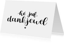 Bedankkaartje - Hé juf, dankjewel