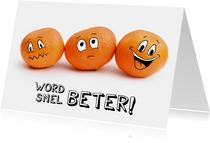 Beterschapskaart met mandarijnen smileys, word snel beter!