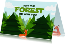 Coachingskaart May the forest be with you