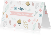 Coachingskaart You are awesome met bloemen