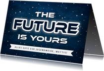 Coole Glückwunschkarte Jugendweihe 'The future is yours'