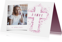 Danksagung Kommunion eigenes Foto pink Kreuz Farbspritzer
