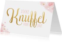Dikke knuffel kaart voor een vrouw roze met hartjes