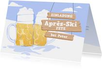 Einladung zur Après-Ski Fete mit Bierkrügen