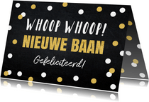 Felicitatie nieuwe baan confetti typografie goudlook