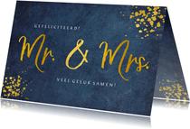 Felicitatie huwelijk Mr & Mrs - stijlvol blauw met goudlook