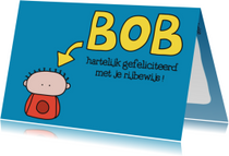 Felicitatie Rijbewijs Bob
