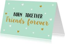 Felicitatiekaart Friends Forever