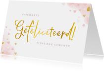 Felicitatiekaart gefeliciteerd met roze en gouden hartjes