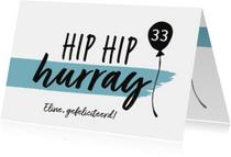 Felicitatiekaart - hip hip hurray met naam en leeftijd
