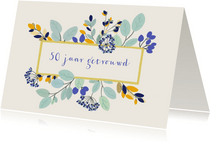 Felicitatiekaart huwelijksjubileum stijlvolle bloemen